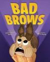 Mike Petrik BAD BROWS _SM