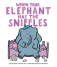 wiseman_whenelephantsniffles