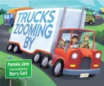 barry gott TRUCKS ZOOMING BY